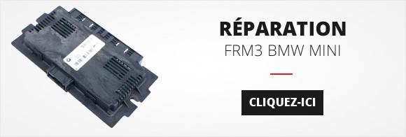 Réparation FRM3 BMW MINI